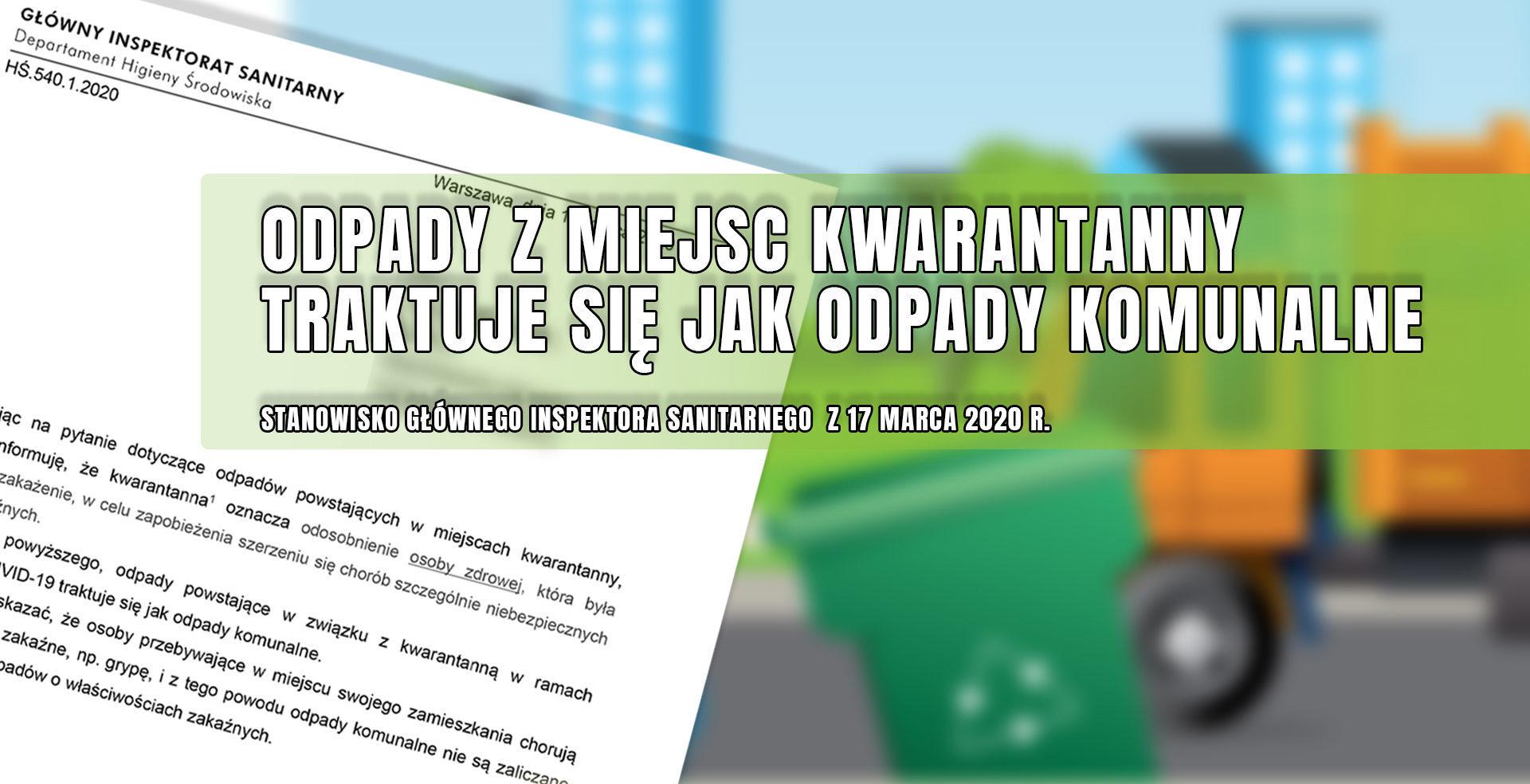 Komunikat ws. odpadów z kwarantanny